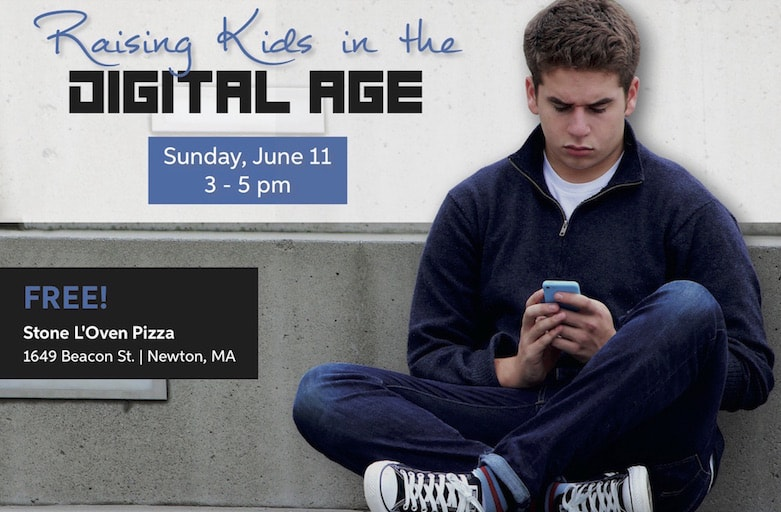 Raising Kids in the Digital Age Program for Parents: June 11 in Newton